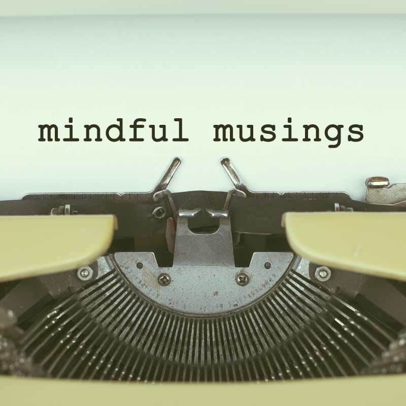 Mindful Musings on typewriter - Christian Author Laura Sandretti